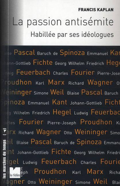 La passion antisémite Francis Kaplan Jewpop