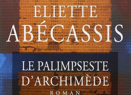 Le palimpseste d'Archimède Eliette Abecassis Jewpop