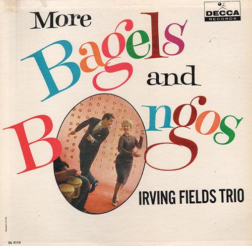 Irving Fields Bagels Bongos