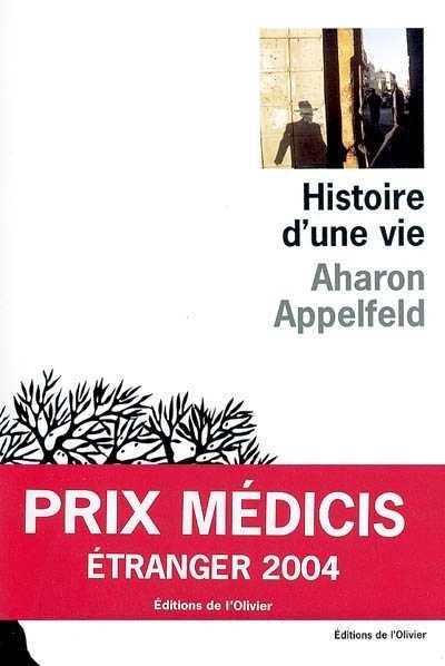 Histoire d'une vie Aharon Appelfeld JewPop