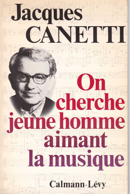"""Photo représentant la couverture de l'autobiographie de Jacques Canetti """"On cherche jeune homme aimant la musique"""""""