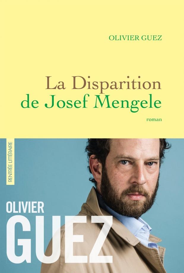 Olivier Guez Mengele