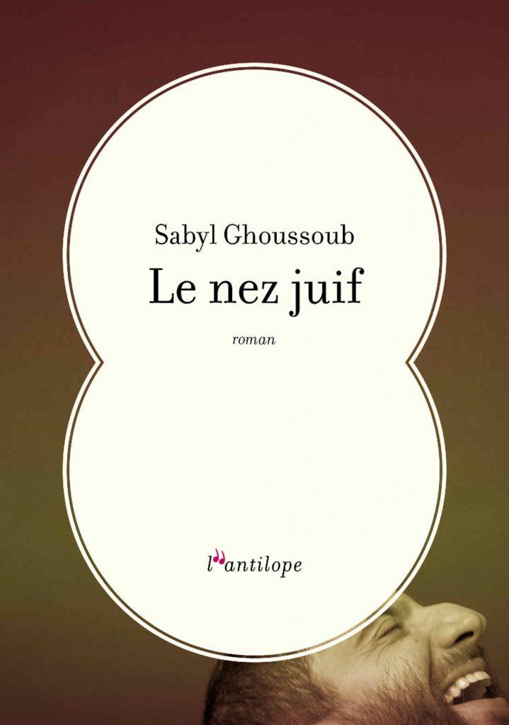Le nez juif Sabyl Ghoussoub
