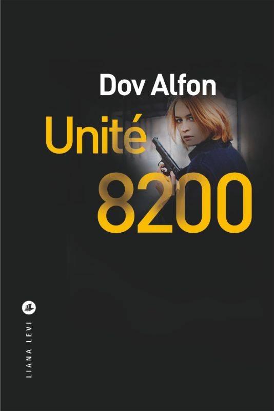 Couverture du livre Unité 8200 de Dov Alfon Jewpop