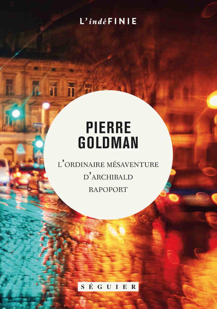 Couverture du livre de Pierre Goldman L'ordinaire mésaventure d'Archibald Rapoport Jewpop