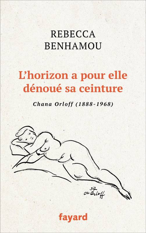 Couverture du livre L'horizon a pour elle dénoué sa ceinture de Rebecca Benhamou Jewpop