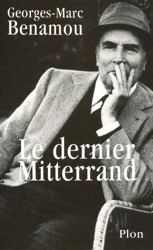 Couverture de livre de Georges-Marc Benaou Le dernier Mitterrand Jewpop