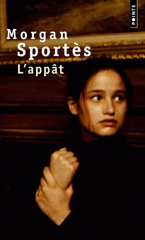 Couverture du livre L'Appât de Morgan Sportès
