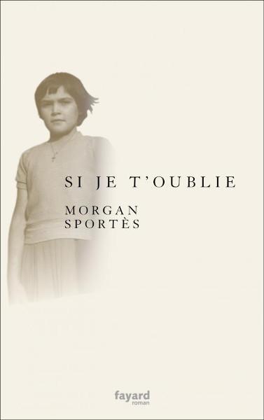 Couverture du livre Si je t'oublie de Morgan Sportès Jewpop