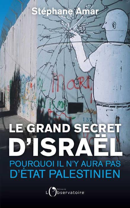 Couverture du livre de Stéphane Armar Le grand secret d'Israël Jewpop