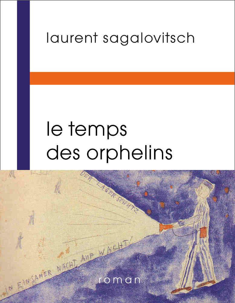 Couverture du livre Le temps des orphelins Sagalovitsch Jewpop