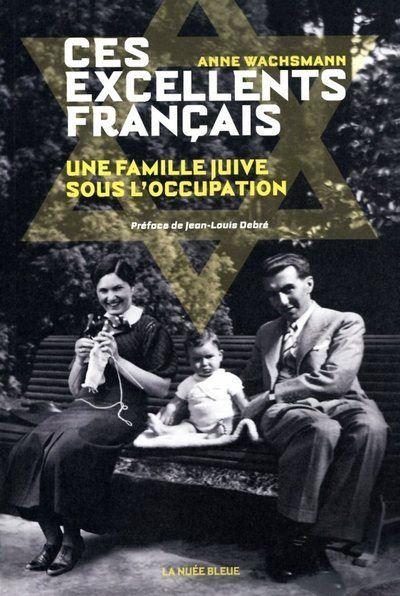 Couverture du livre ces excellents Français, une famille juive sous l'Ocuupation Jewpop